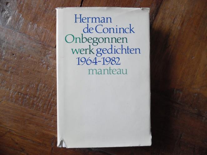 Herman De Coninck: Onbegonnen werk